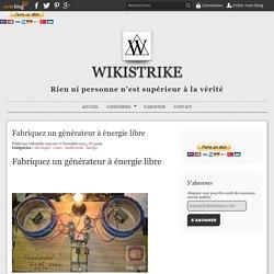 Fabriquez un générateur à énergie libre - WikiStrike.com