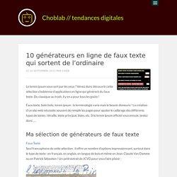 10 générateurs en ligne de faux texte qui sortent de l'ordinaire