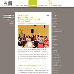 Generatieve veranderprocessen - Summer Learning Café met Gervase Bushe