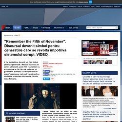 Remember the Fifth of November . Discursul devenit simbol pentru generatiile care se revolta impotriva sistemului corupt. VIDEO - www.procinema.ro