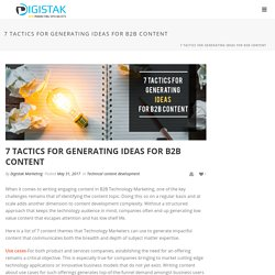 7 tactics for generating ideas for B2B Content - Digistak Marketing