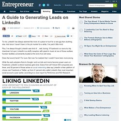 A Guide to Generating Leads on LinkedIn