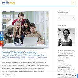 How to Write Lead Generating Homepage Content [Free Infographic] - Zenith Copy