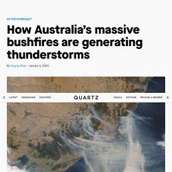 How Australia's massive bushfires are generating thunderstorms