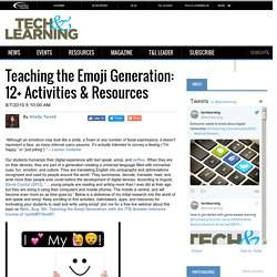 Teaching the Emoji Generation: 12+ Activities & Resources