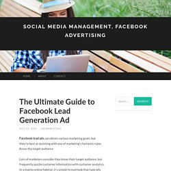 The Ultimate Guide to Facebook Lead Generation Ad