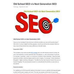 Old School SEO v/s Next Generation SEO - Appkineticsllc
