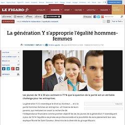 Emploi : La génération Y s'approprie l'égalité hommes-femmes