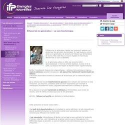 Éthanol de 2e génération – La voie biochimique ...Les grands débats sur l'énergie, IFP Energies nouvelles