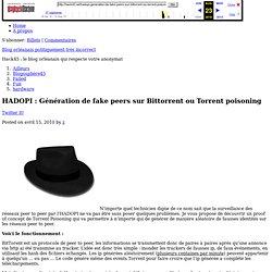 HADOPI : Génération de fake peers sur Bittorrent ou Torrent poisoning