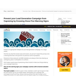 Prevent your Lead Generation Campaign from Capsizing by Knowing these Five Warning Signs