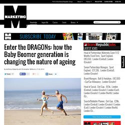 Enter the DRAGONs: how the Baby Boomer generation is changing the nature of ageing