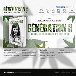 Génération H, Têtes chercheuses d'Existence, Un roman d'Alexandre GRONDEAU - Publié par La Lune sur le Toit