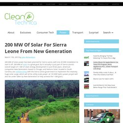 200 MW Of Solar For Sierra Leone From New Generation