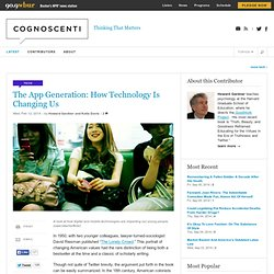 The App Generation: How Technology Is Changing Us
