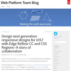 Design next generation responsive designs for iOS7 with Edge Reflow CC and CSS Regions–A story of collaboration