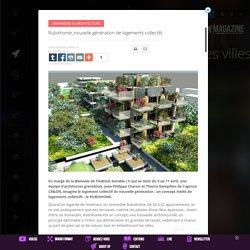 Rubixhome, nouvelle génération de logements collectifs