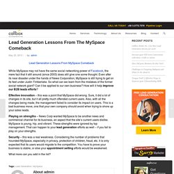 Lead Generation Lessons From The MySpace Comeback - Malaysia B2B Lead Generation