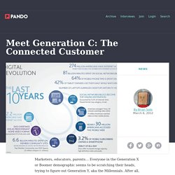 Meet Generation C: The Connected Customer