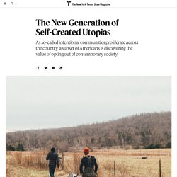 The New Generation of Self-Created Utopias