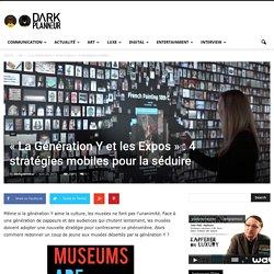 « La Génération Y et les Expos » : 4 stratégies mobiles pour la séduire