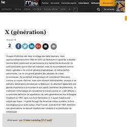 X (génération) - Définition du glossaire
