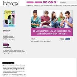 De la génération 1.0 à la génération 3.0, les digital natives en « action » – Inter CDI