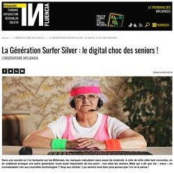 La Génération Surfer Silver : le digital choc des seniors!