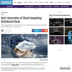 Next-Generation of Cloud Computing: Distributed Cloud
