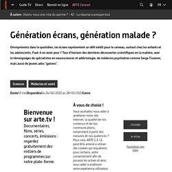 Documentaire : Génération écrans, génération malade ?