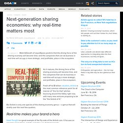 Next-generation sharing economies: why real-time matters most