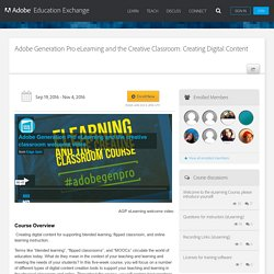 Generation Pro eLearning and the Creative Classroom: Creating Digital Content