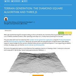 Terrain generation: the diamond-square algorithm and Three.js – An enthusiastic developer's blog