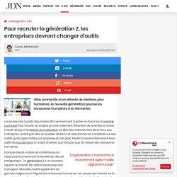 Pour recruter la génération Z, les entreprises devront changer d'outils