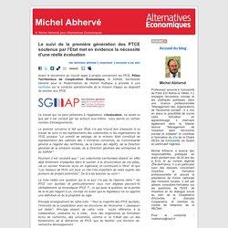 Le suivi de la première génération des PTCE soutenus par l'Etat met en évidence la nécessité d'une réelle évaluation. Michel Abhervé. Alternatives économiques. alternatives-economiques.fr