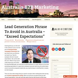 "Lead Generation Phrase To Avoid in Australia – ""Exceed Expectations"""
