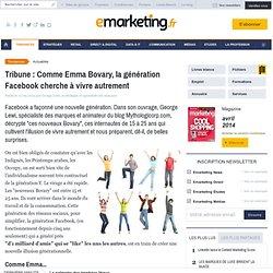 Tribune : Comme Emma Bovary, la génération Facebook cherche à vivre autrement