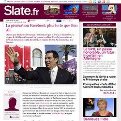 La génération Facebook plus forte que Ben Ali?