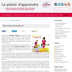 Génération française 8