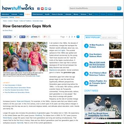 How Generation Gaps Work