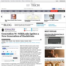 Urizenus Sklar: Generation W: WikiLeaks Ignites a New Generation of Hacktivists