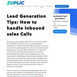 Lead Generation Tips: How to handle Inbound sales Calls - Zuplic