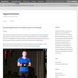 Hypomnematon – Nouvelle génération & médias socio-numériques