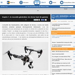 Inspire1, la nouvelle génération de drone haut de gamme