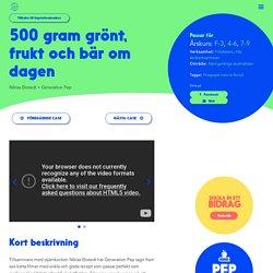 Generation Pep: Inspirationsbanken - 500 gram grönt, frukt och bär om dagen - Generation Pep