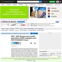 SAP : SAP dévoile une nouvelle génération d'ERP intelligent avec SAP S/4HANA® Cloud