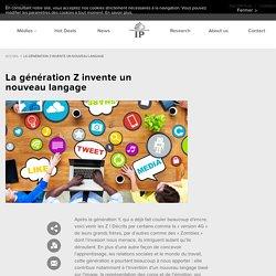 La génération Z invente un nouveau langage