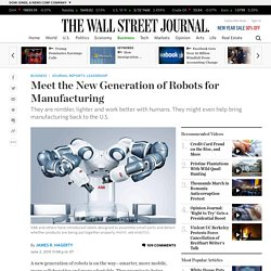 Meet the New Generation of Robots for Manufacturing