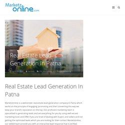 Real Estate Lead Generation In Patna - marketzonline