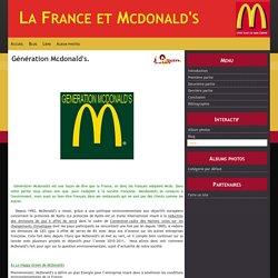 Génération Mcdonald's. - La France et Mcdonald's